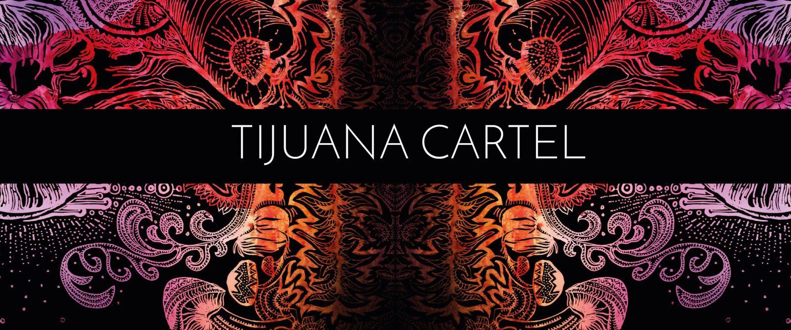 Tijuana Cartel music